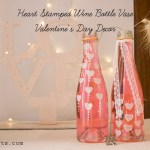 How To Make Wine Bottle Vase for Valentine's Day