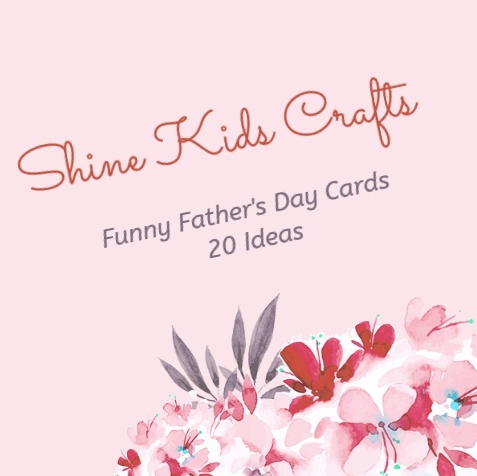 Funny Father's Day Cards Kids can Make – 20 ideas