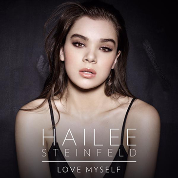 "Hailee Steinfeld Releases Super Catch Debut Single ""Love Myself"""