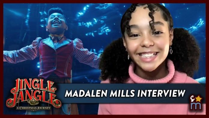 'Jingle Jangle' Breakout Star Madalen Mills Shares Her Casting Story & Favorite On Set Moments