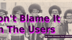 Don't Blame It On The Users