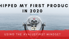 How I used The Value First mindset to ship product faster