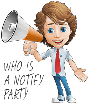 Who is a Notify Party