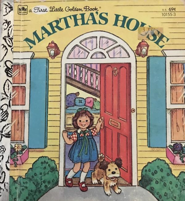 Little Golden Book: Martha's House