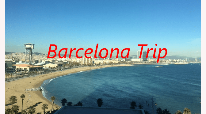 Spain Trip – Barcelona Day One