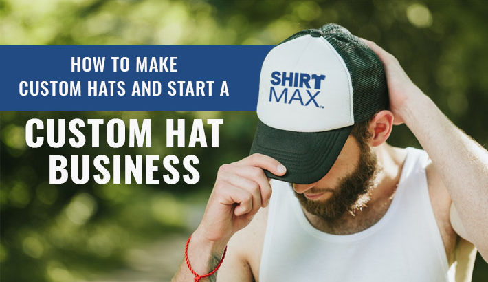 How To Make Custom Hats And Start A Custom Hat Business