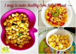 3 ways to make corn salad