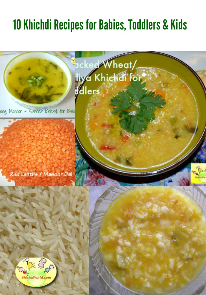 10 Khichdi Recipe for Babies, Toddlers, Kids