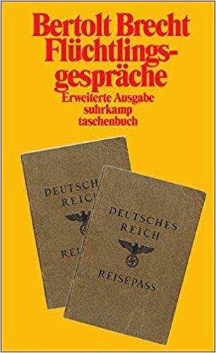 Flüchtlingsgespräche Bertolt Brecht Kritik Rezension