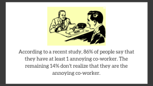 annoying co worker - Blog