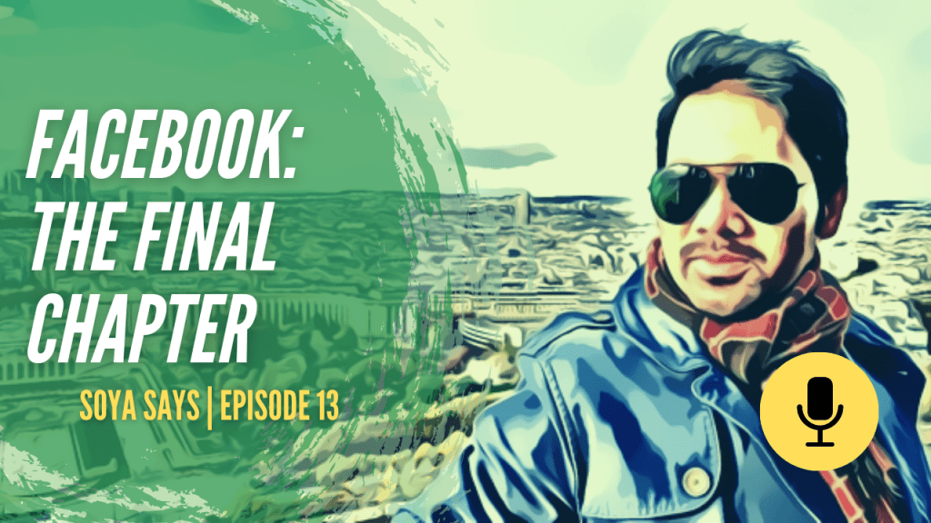 shoaib qureshi soya says podcast facebook the final chapter - Home