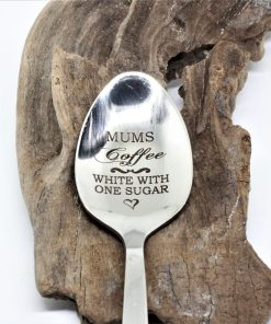 Mums coffee - white with one sugar engraved spoon