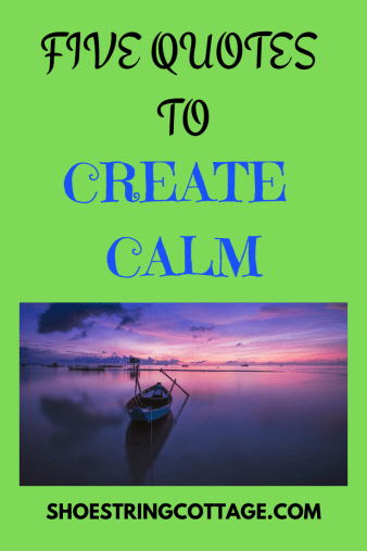 Quotes to create calm