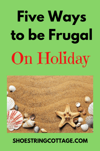 Ways to be frugal on holiday
