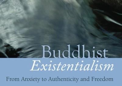 Buddhist Existentialism by Robert Miller