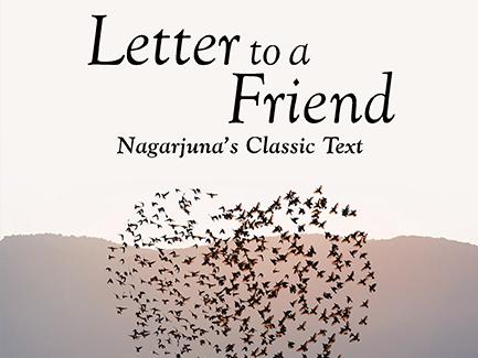 Letter To A Friend by Traleg Kyabgon