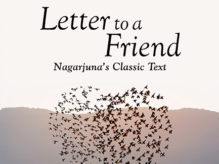 Letter To A Friend by Traleg Kyabgon