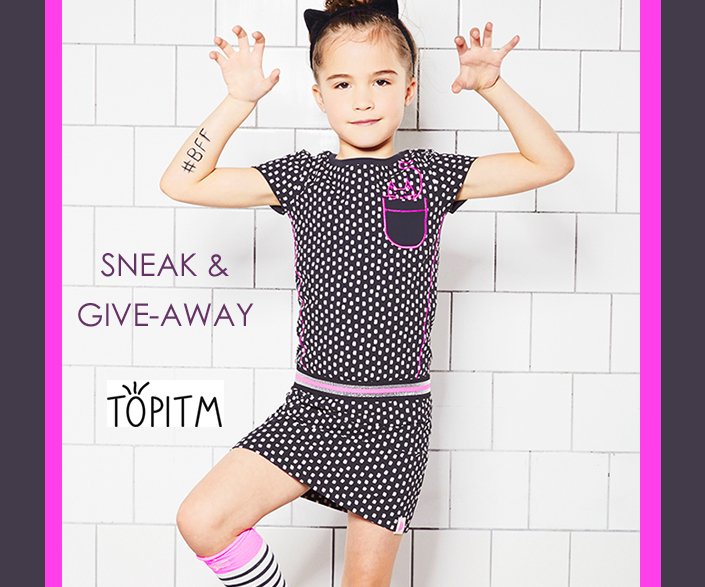 SNEAK & GIVE AWAY TOPITM