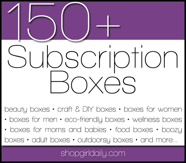 150+ Subscription Boxes | ShopGirlDaily.com