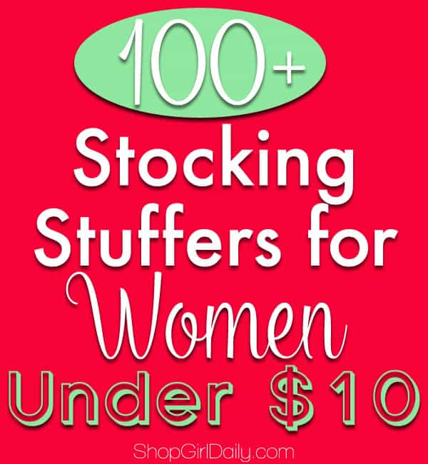 100+ Stocking Stuffers for Women... and none of them cost more than $10!