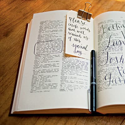 10 Creative Wedding Guest Book Ideas: Ask your guests to circle words in a dictionary that remind them of you