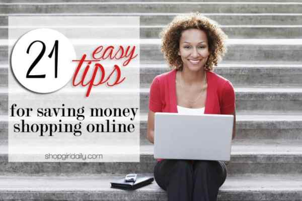 21 Tips for Saving Money Shopping Online | ShopGirlDaily.com