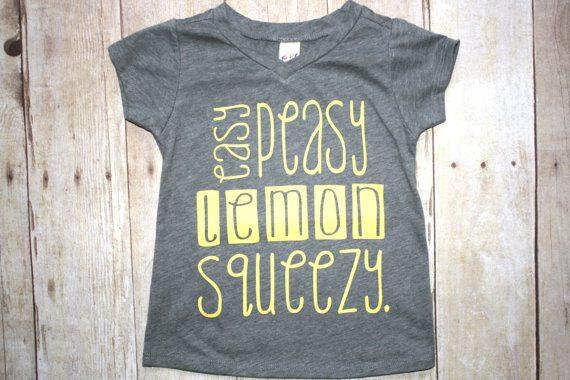 Easy Peasy Lemon Squeezy Tee