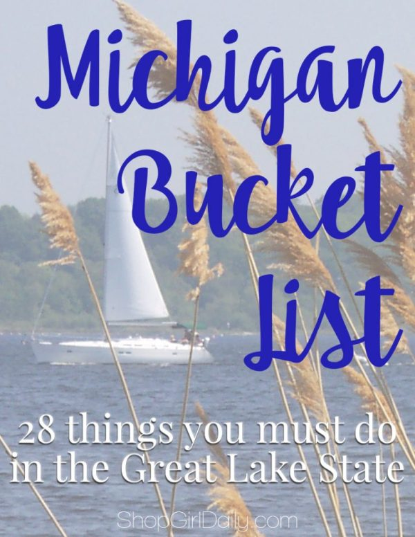 Michigan Bucket List: 28 things you must do in the Great Lake State | ShopGirlDaily.com