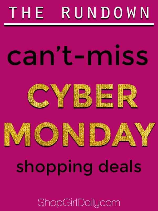 Cyber Monday Shopping Deals | ShopGirlDaily.com