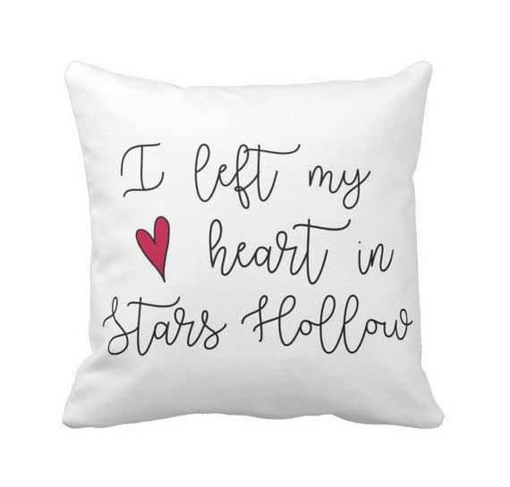 Gilmore Girls gift ideas: I left my heart in Stars Hollow pillow