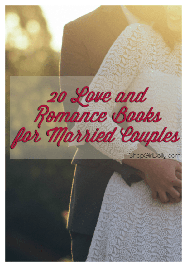 20 Love and Romance Books for Married Couples