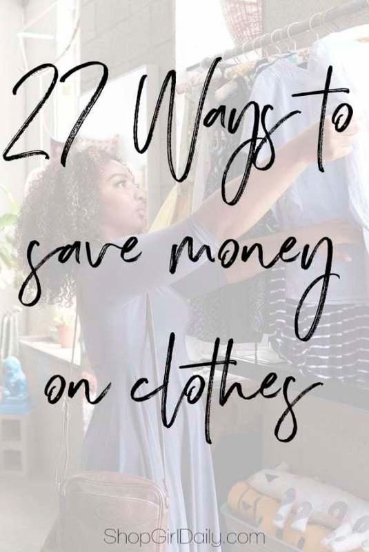 27 Ways to Save Money on Clothes   ShopGirlDaily.com