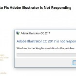 How to Fix Adobe Illustrator Is Not Responding