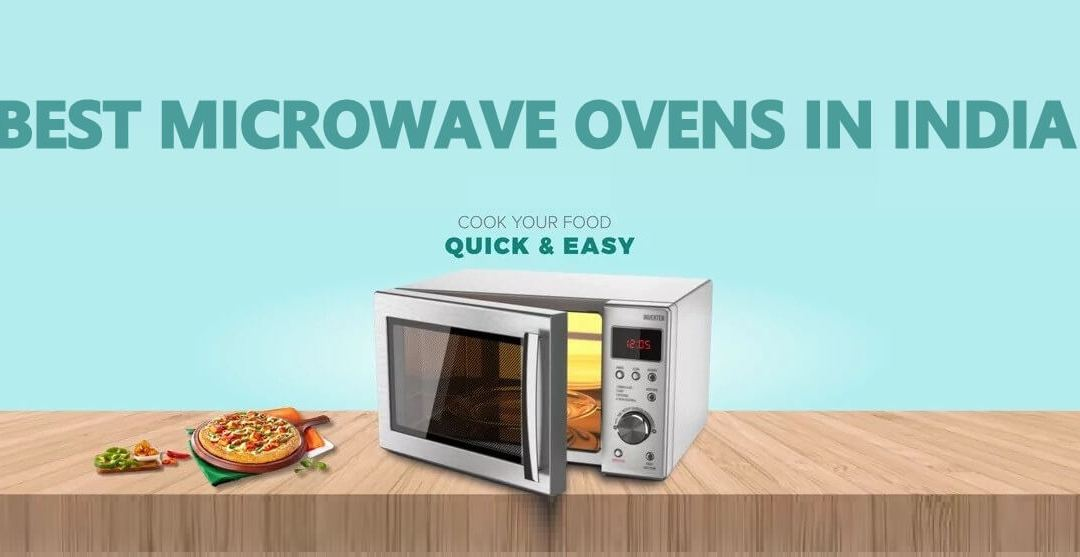 Top 10 Best Microwave Oven in India For Instant Cooking