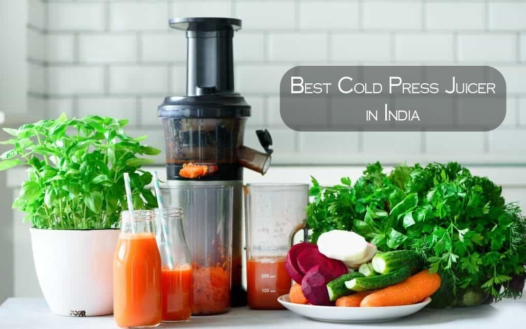 Best Cold Press Juicer in India in 2021