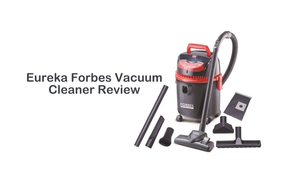 Eureka Forbes Vacuum Cleaner Review