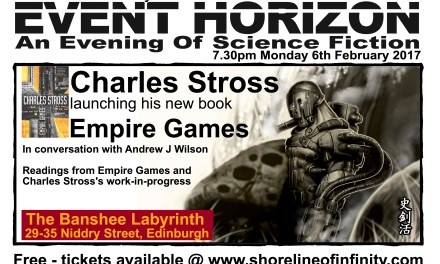 Event Horizon – the Charles Stross Special – Monday 6th February 2017