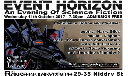 Shoreline of Infinity Event Horizon 24 –  10th October 2017