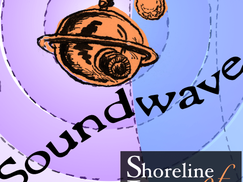 Shoreline of Infinity's Soundwave: Episode 1