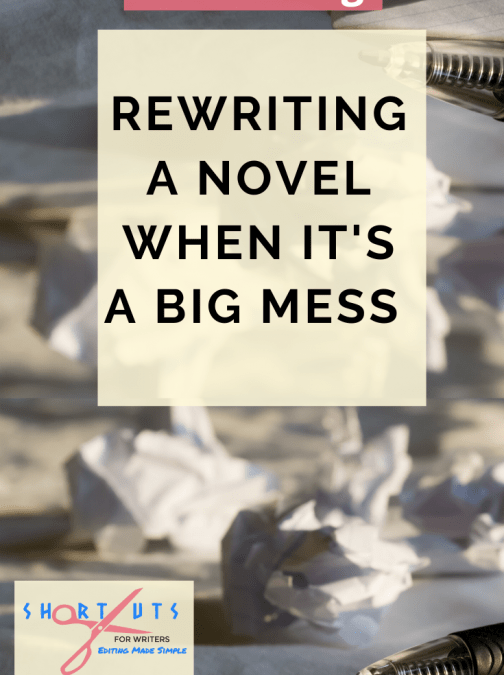 Rewriting A Novel When It's A Big Mess