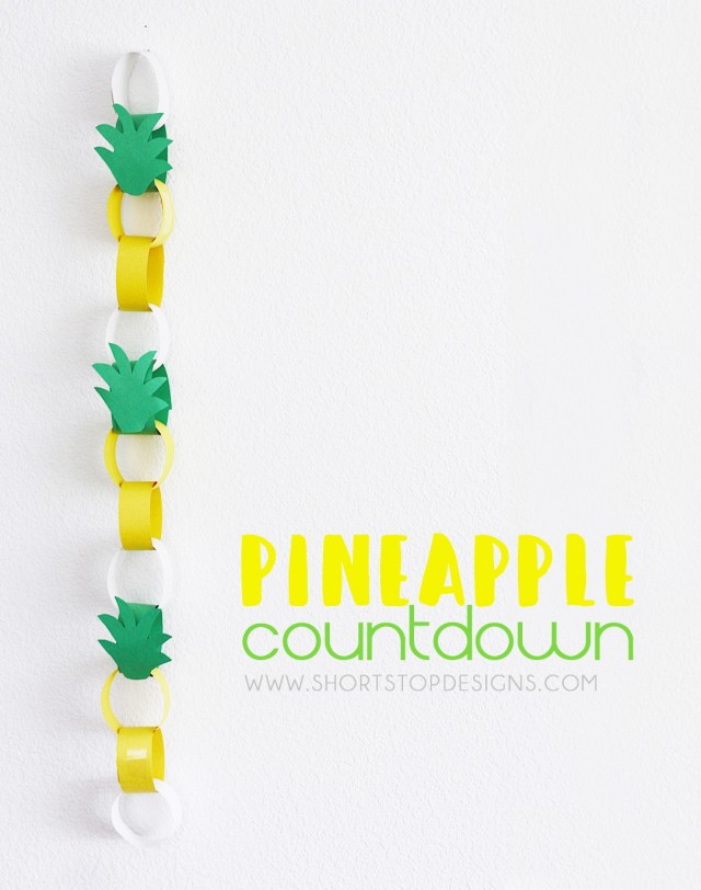 DIY Pineapple Countdown paper chain