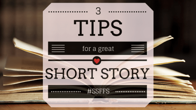 3-tips-for-a-great-short-story