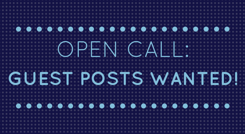 Open Invitation for Guest Posts!