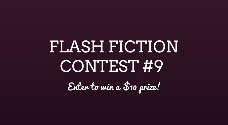 Flash Fiction Contest #9