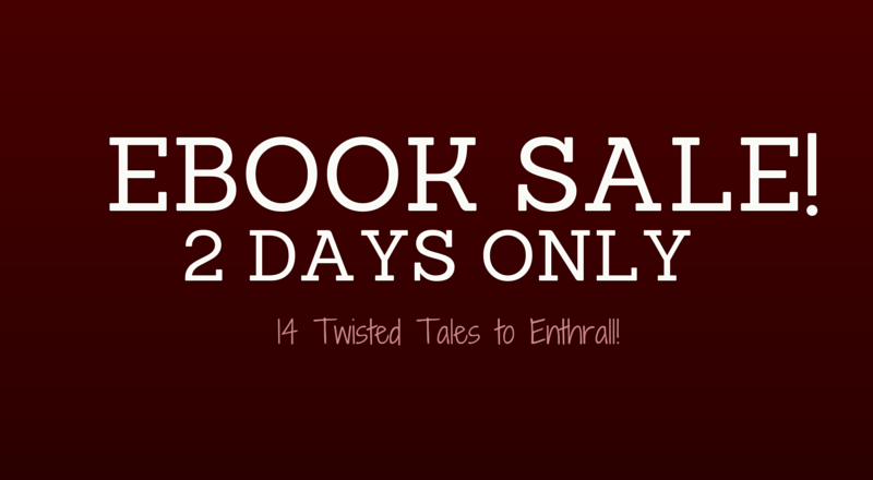 14 Twisted Tales to Enthrall – 99 Cents 8/17 and 8/18!