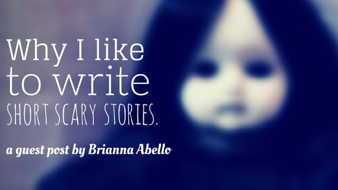 why i like to write short scary stories a guest post by brianna  hiding the demons