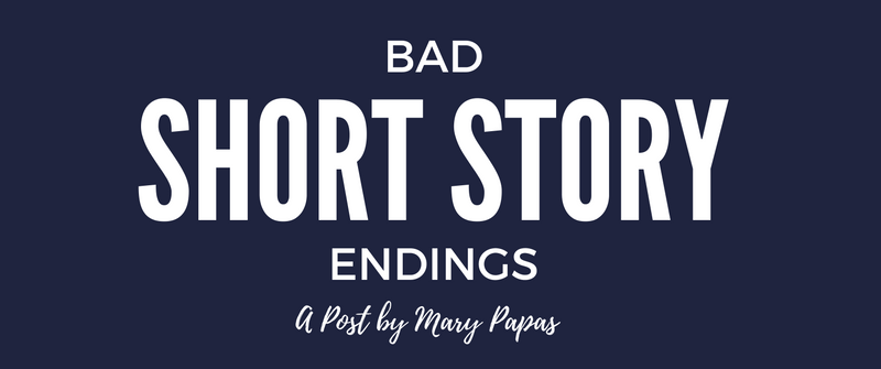 Bad Short Story Endings