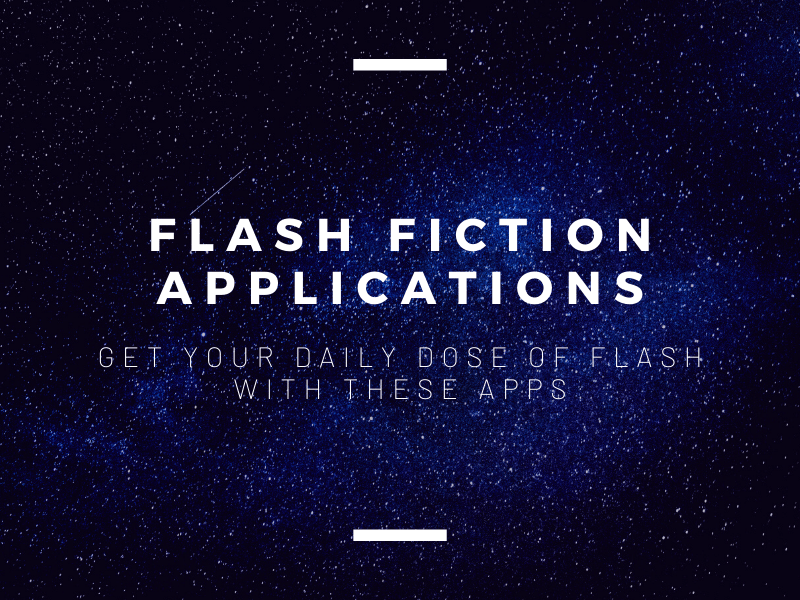 Flash Fiction Applications