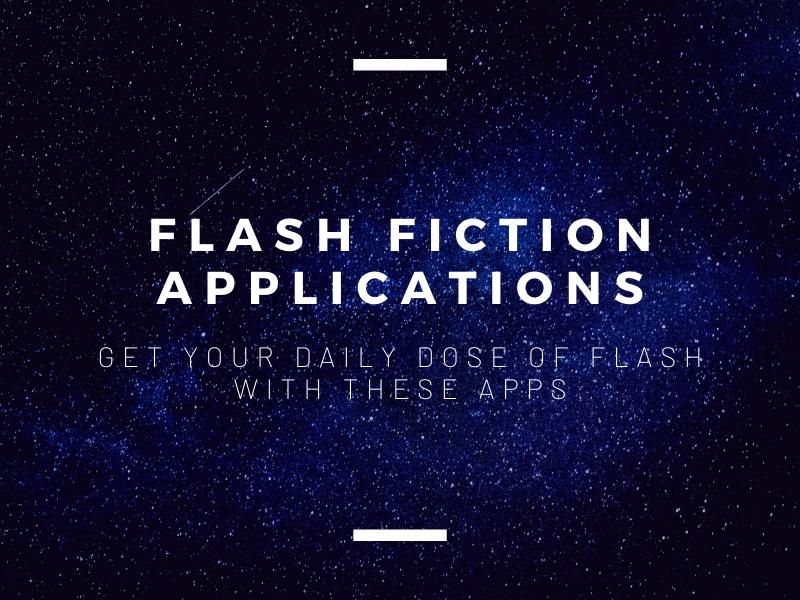 Flash Fiction Applications