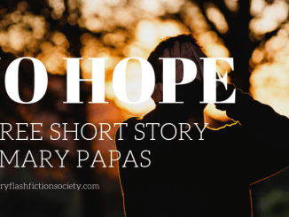 no hope by mary papas